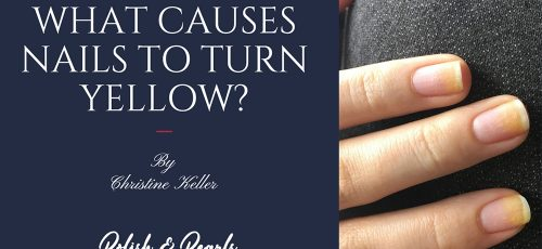 What Causes Nails to Turn Yellow?