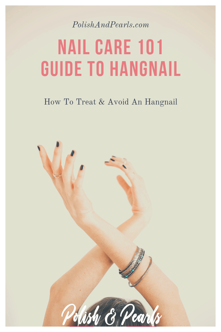 How to Treat and Avoid Hangnail | #nails #nailcare #hangnail
